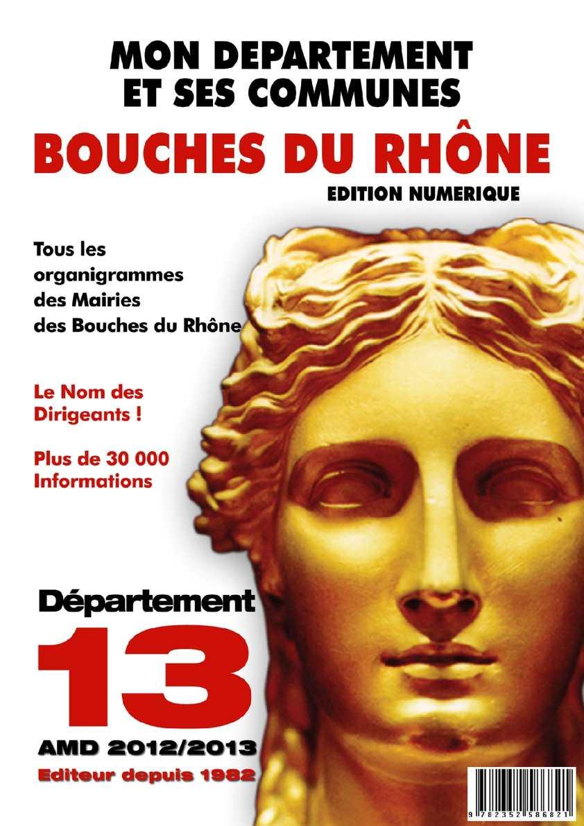 Calam o bouches du rh ne 13 2012 mon d partement et for Ca bouche du rhone