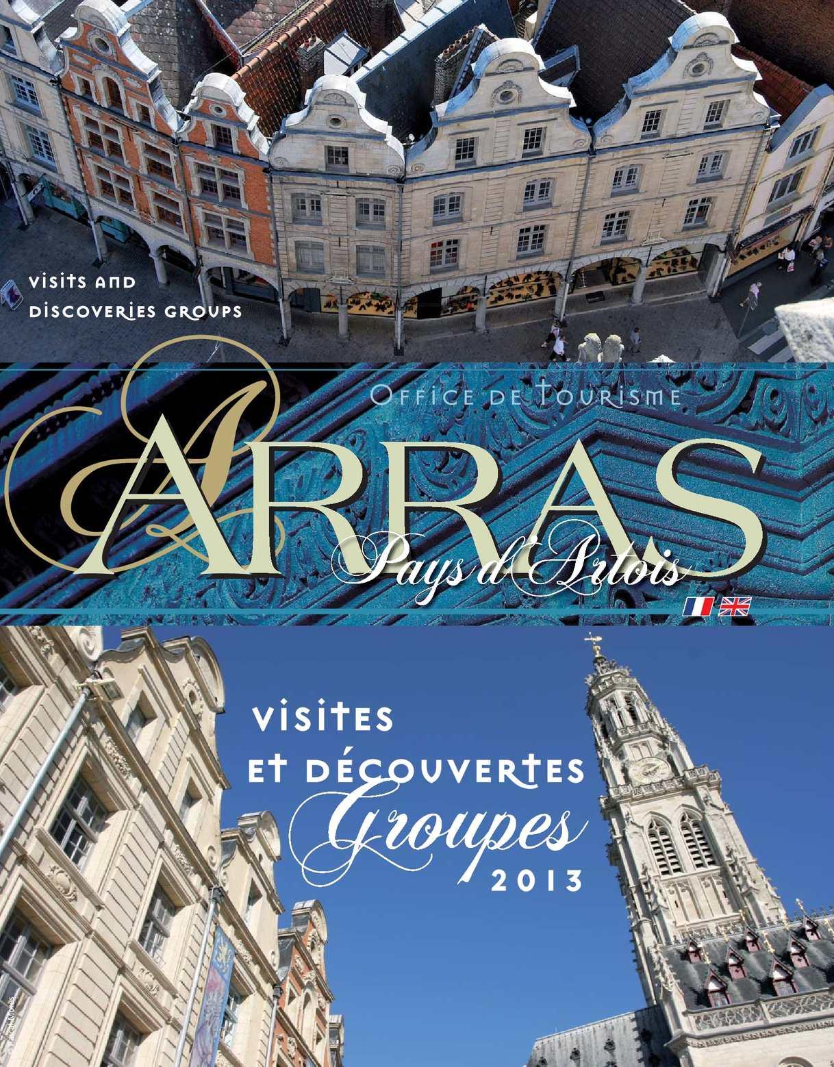 Calam o brochure groupes office de tourisme arras 2013 - Office du tourisme d arras ...