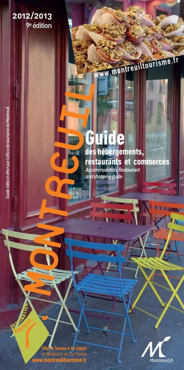 Calam o guide des h bergements restaurants et commerces de montreuil 2012 2013 - Office de tourisme montreuil ...