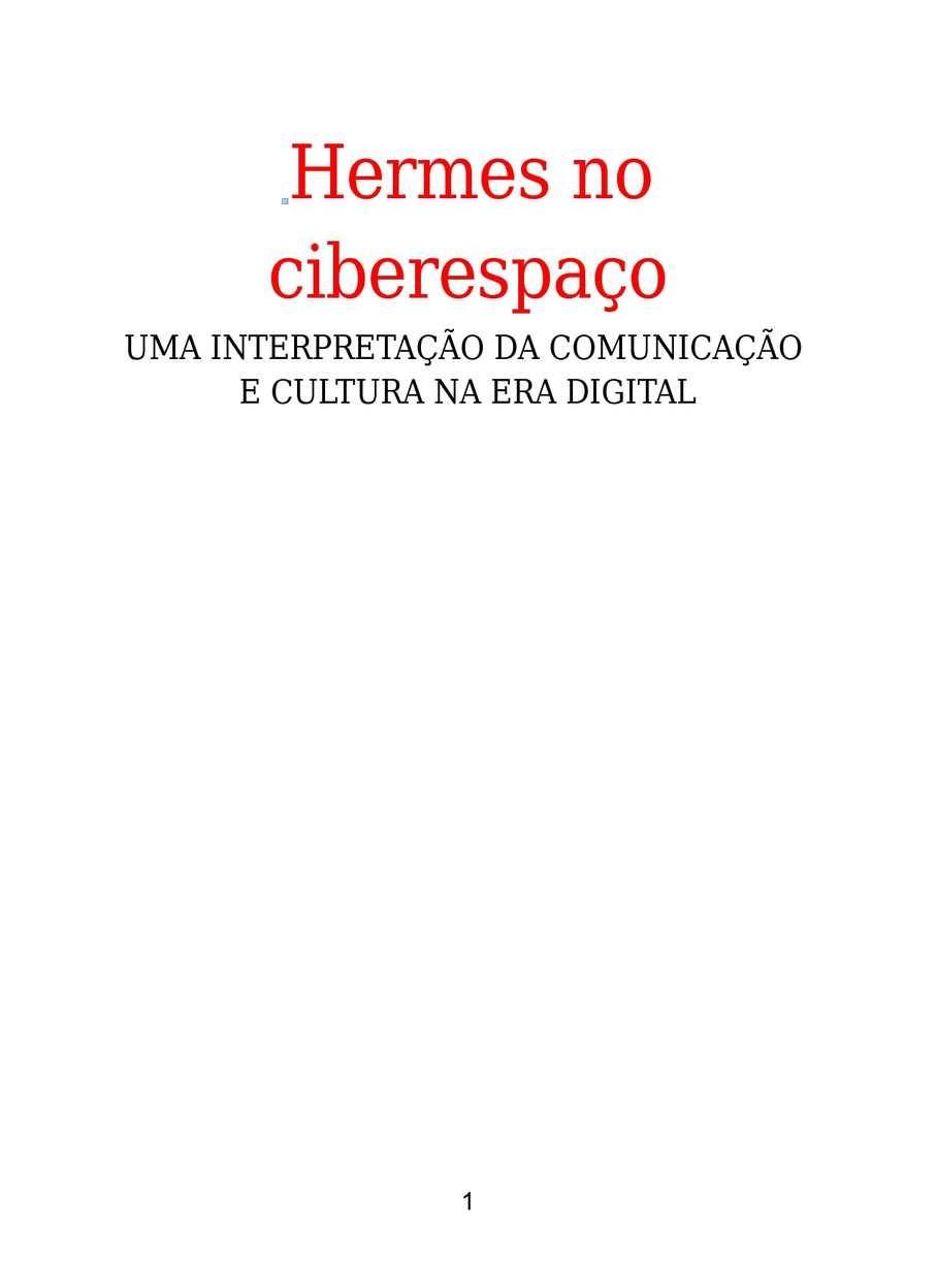 HERMES NO CIBERESPAÇO UMA INTERPRETAÇÃO DA COMUNICAÇÃO  E CULTURA NA ERA DIGITAL