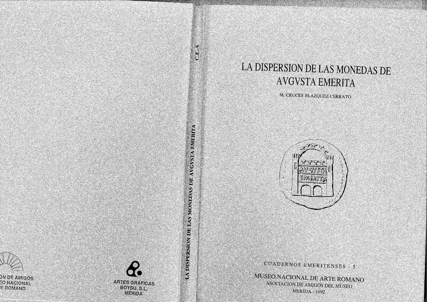 La dispersión de las monedas de Avgvsta  emerita. Cuadernos Emeritenses, 5.