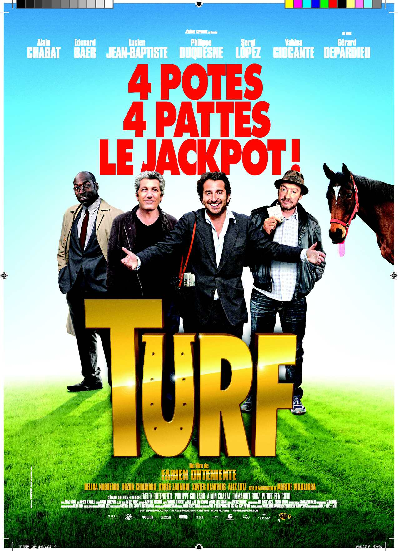 TURF Réalisée par Fabien Onteniente.