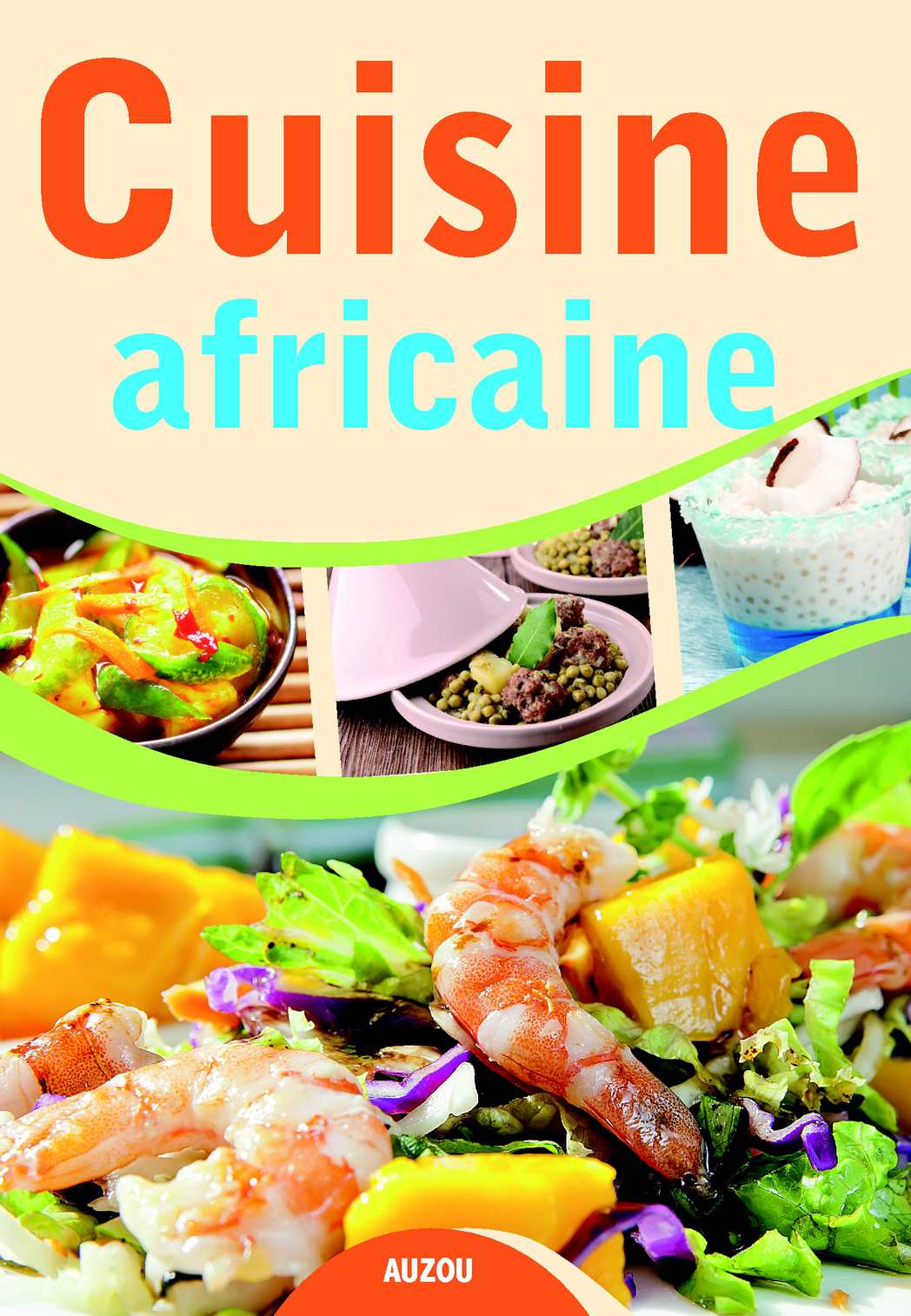 Cuisine Africaine Editions Auzou Calameo Downloader