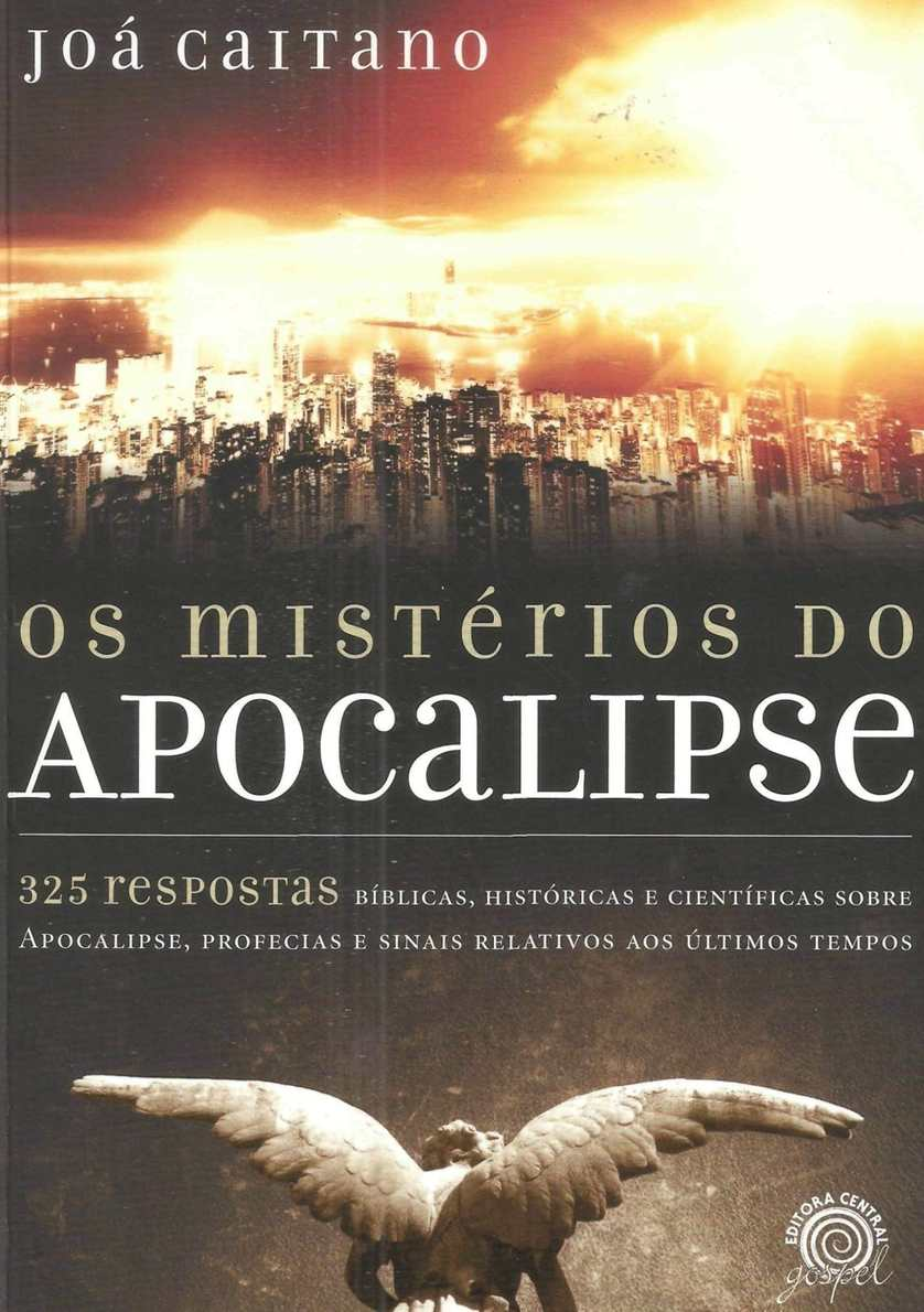 os misterios do apocalipse joa caitano