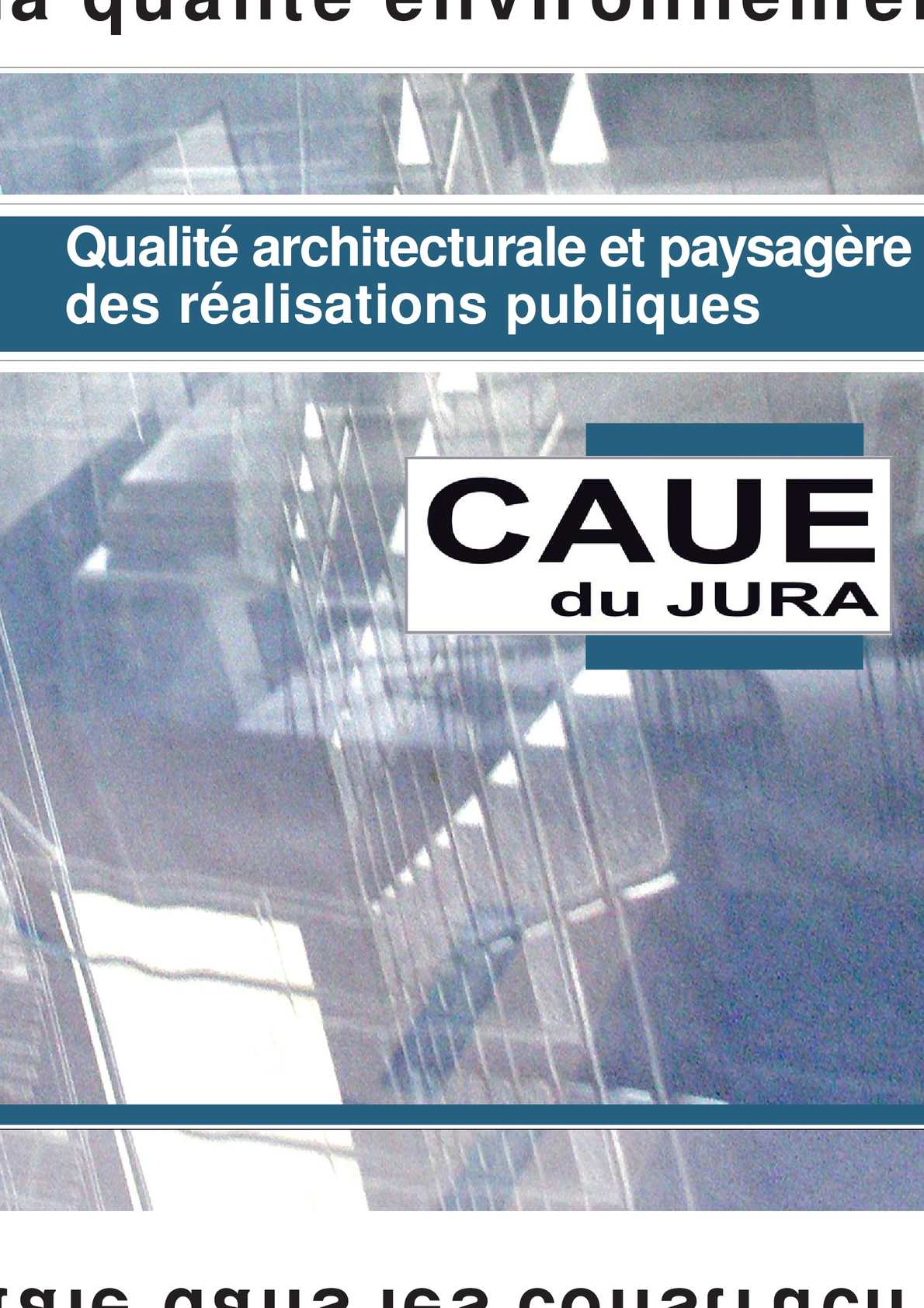 calam o qualit architecturale et paysag re des On qualite architecturale definition