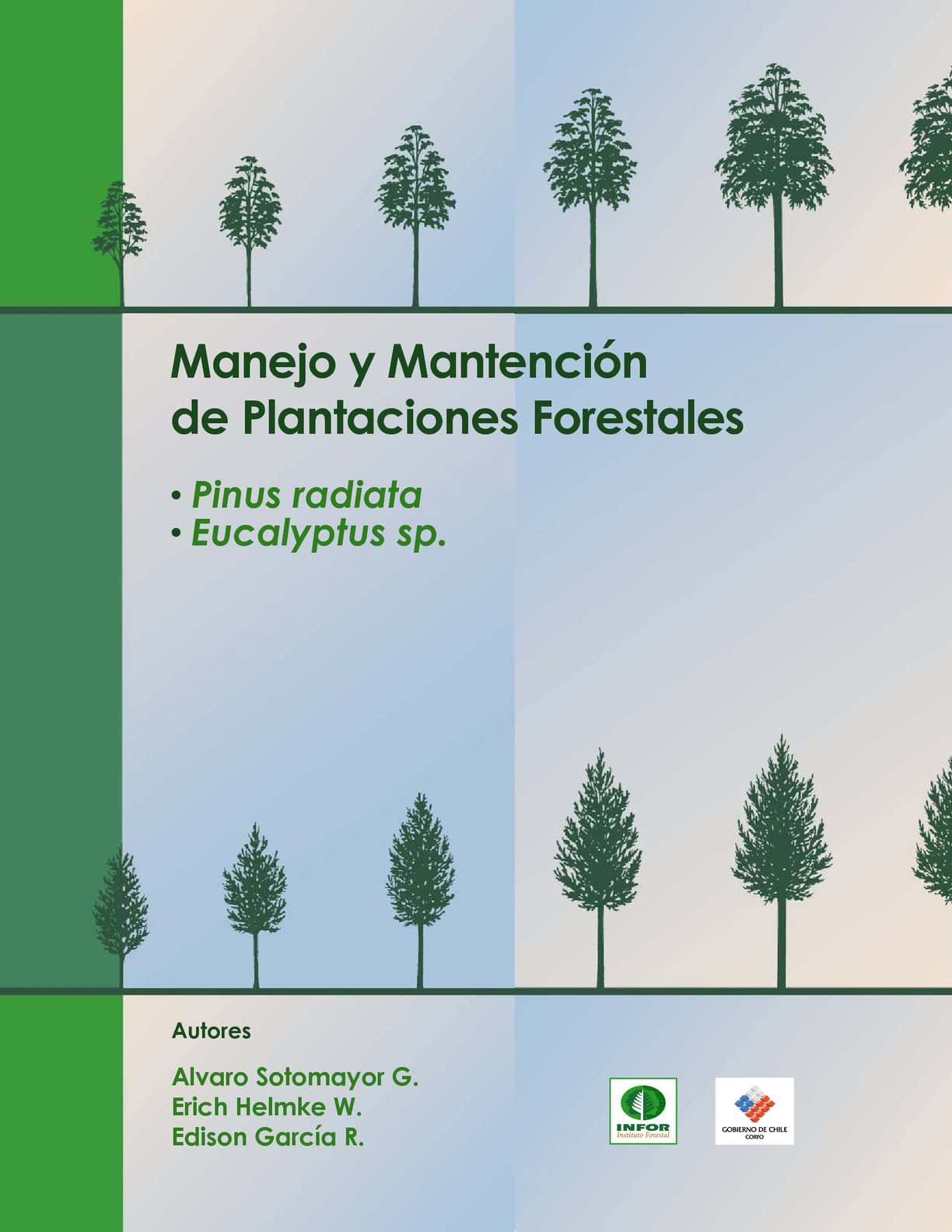 Calam o manuales manejo de plantaciones forestales for Manejo de viveros forestales