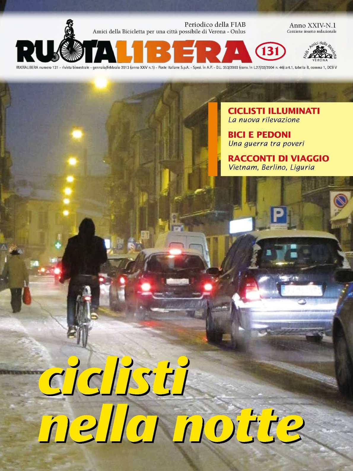 Ruotalibera 131 (gennaio/febbraio 2013) - FIAB AdB Verona