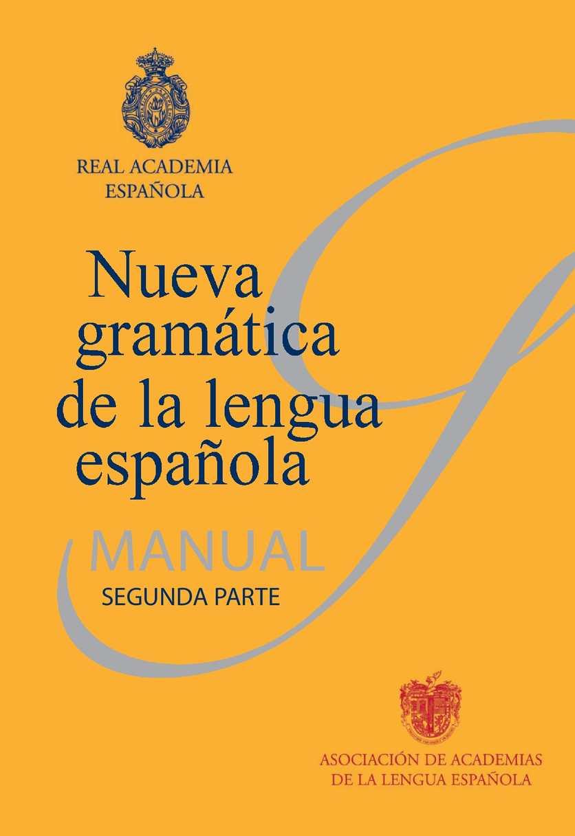 Calaméo - Nueva gramática de la lengua española - Manual - Parte 2 ...