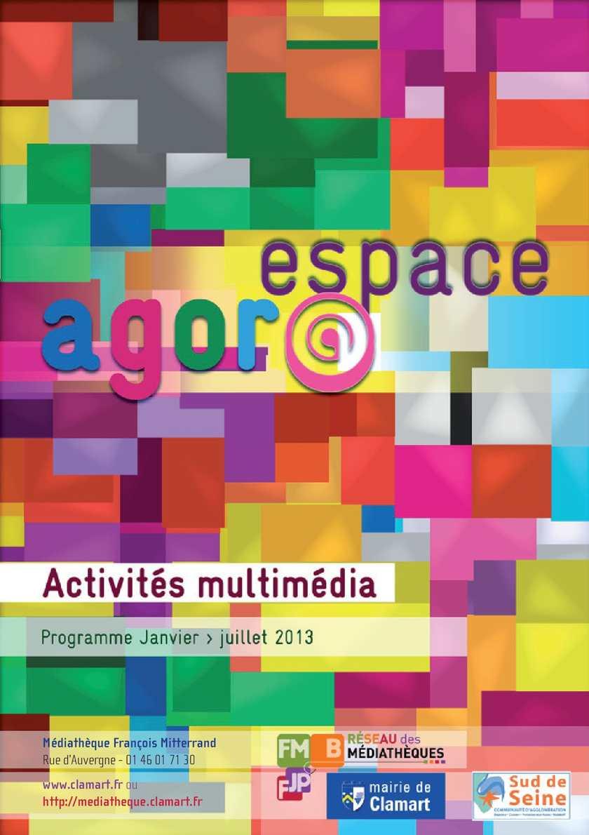 Espace Agora : activités multimédia janvier-juillet 2013