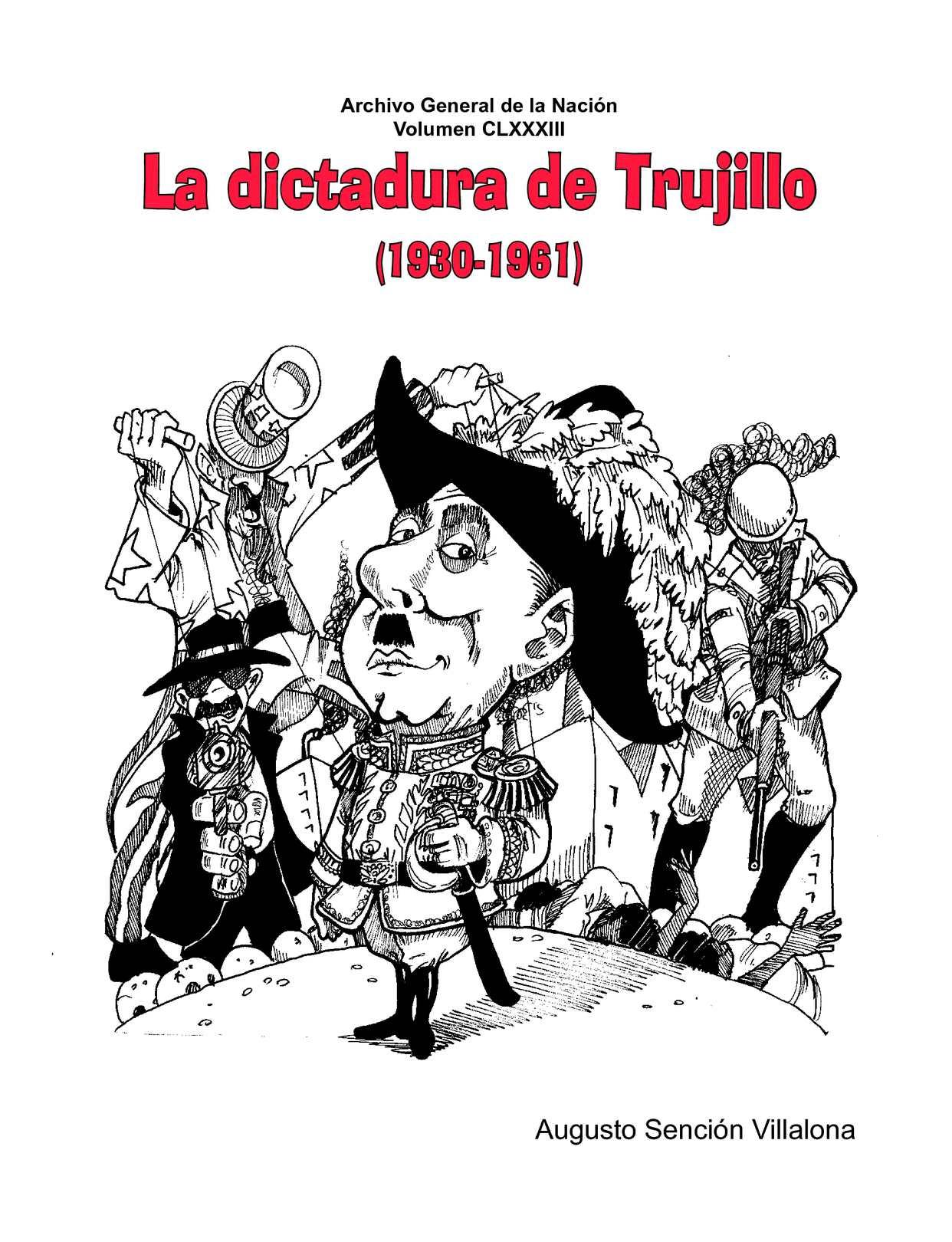 Vol 183. Historia La dictadura de Trujillo.