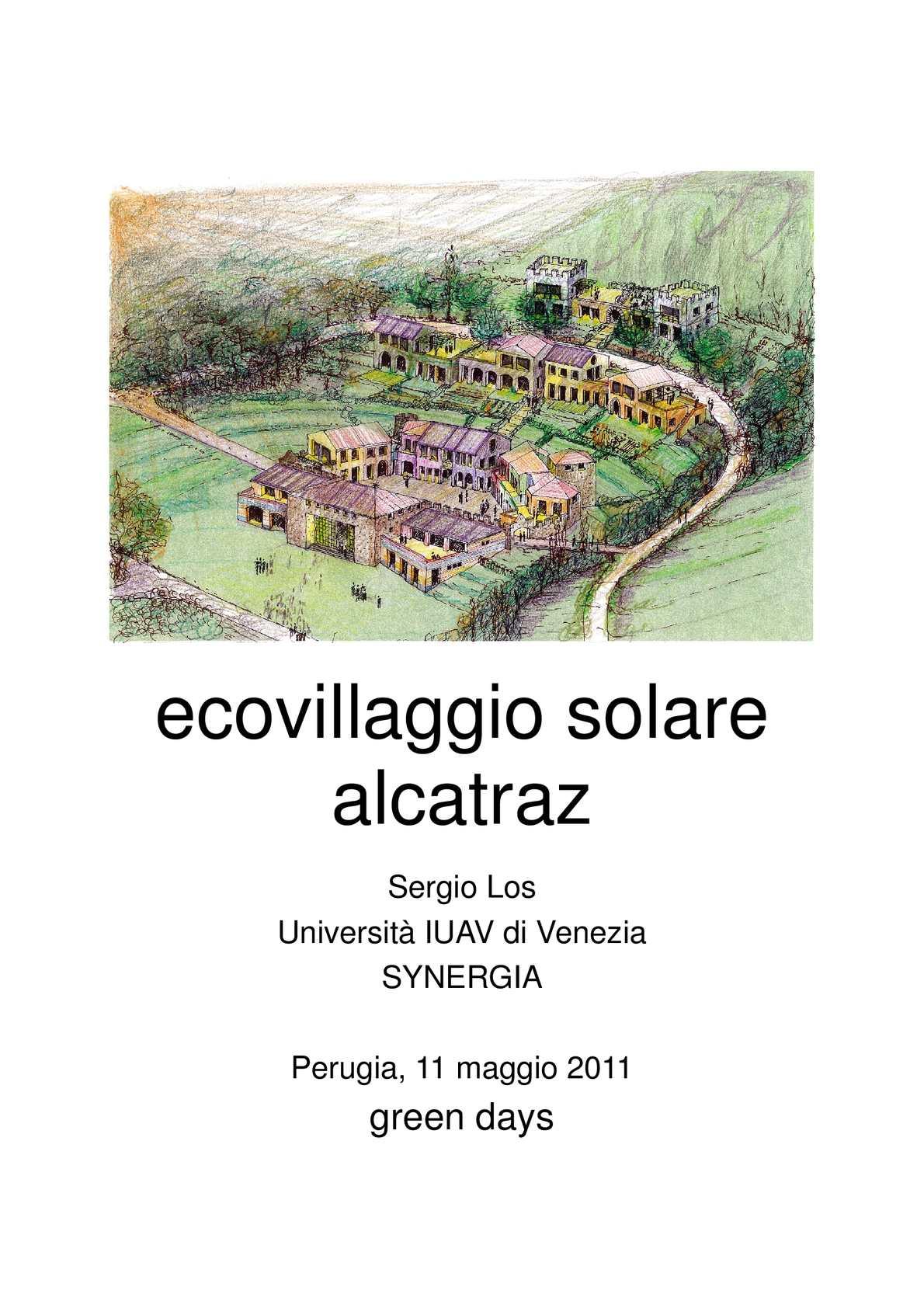 ECOVILLAGGIO SOLARE ALCATRAZ – GREEN DAYS