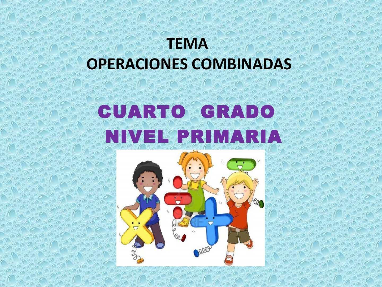 Calaméo - OPERACIONES COMBINADAS 4to. Primaria