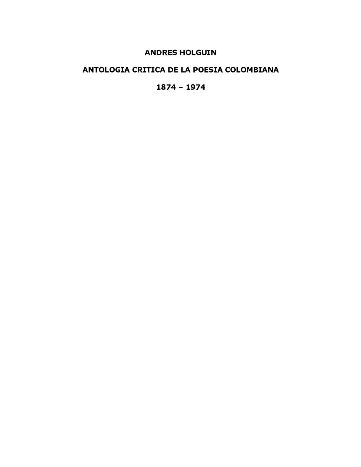 Calaméo - Holguín, Andrés-Antologia critica de la poesia colombiana
