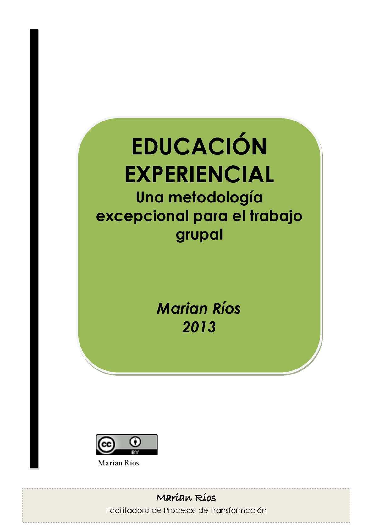 EDUCACION EXPERIENCIAL. Una metodología para el trabajo con grupos