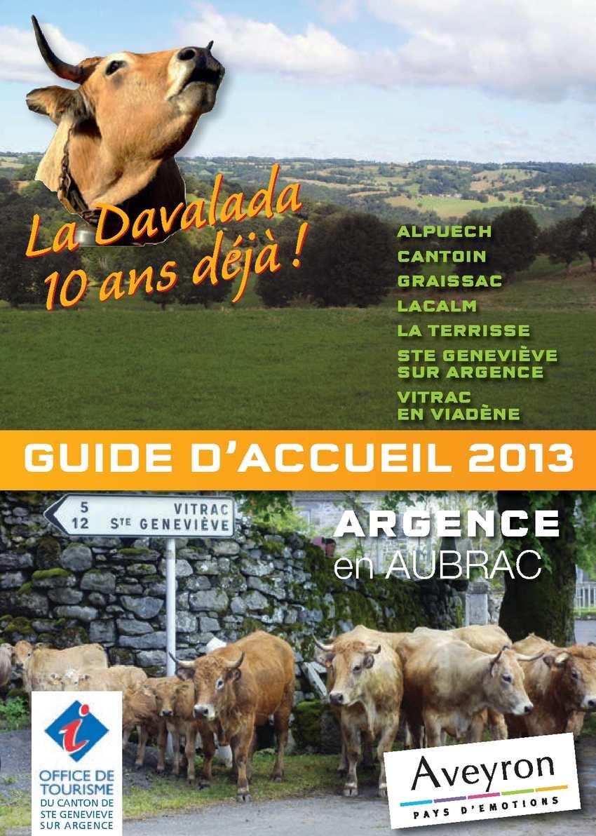 Calam o guide d 39 accueil 2013 de l 39 office de tourisme de sainte genevi ve sur argence aveyron - Office de tourisme aveyron ...