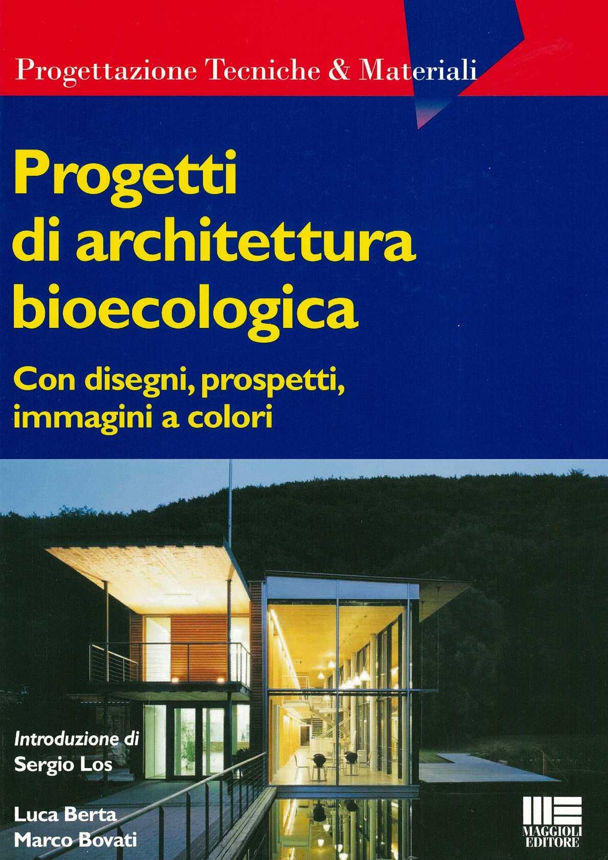 PROGETTI DI ARCHITETTURA BIOECOLOGICA