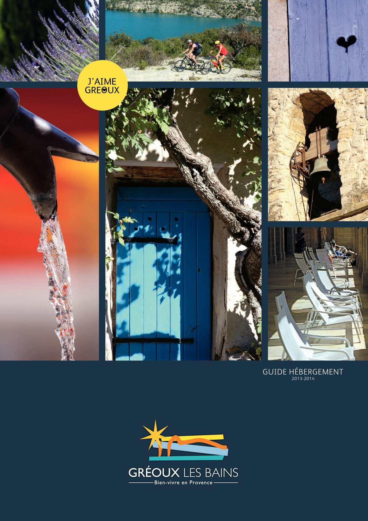 calam o guide h bergement 2013 de l 39 office de tourisme de gr oux les bains. Black Bedroom Furniture Sets. Home Design Ideas