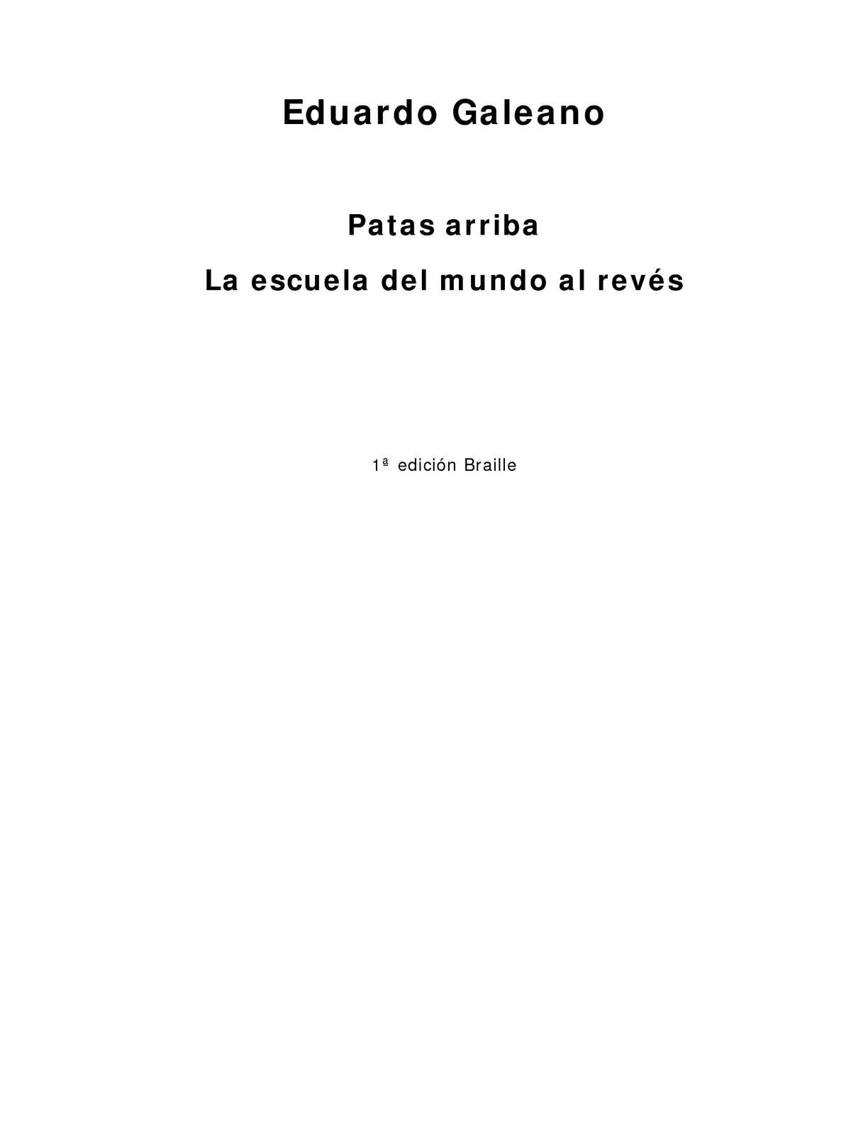 Calaméo - Galeano%2C Eduardo - Patas arriba la escuela del mundo al ...