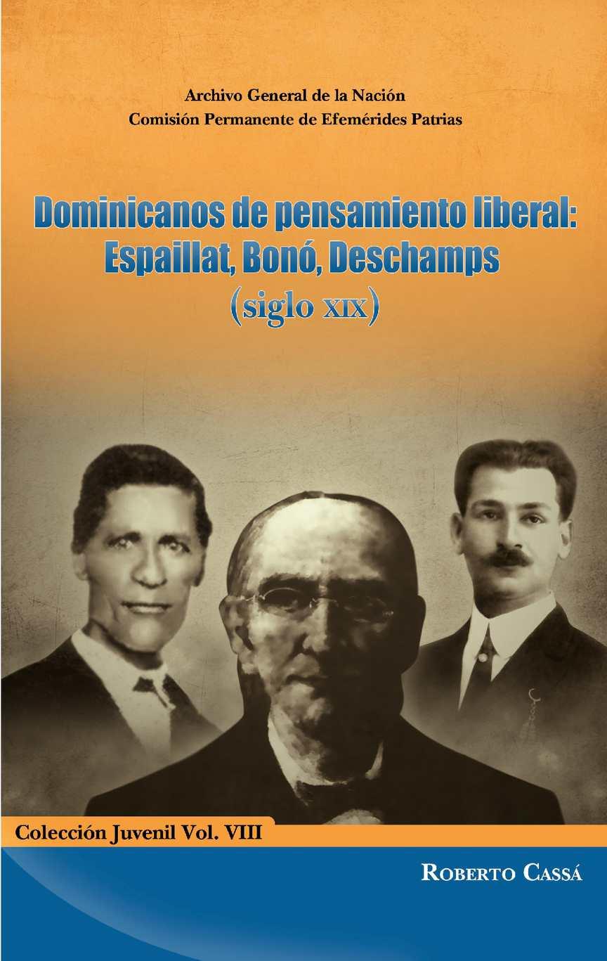 Calaméo - Vol. VIII - Dominicanos de pensamiento liberal Espaillat ...
