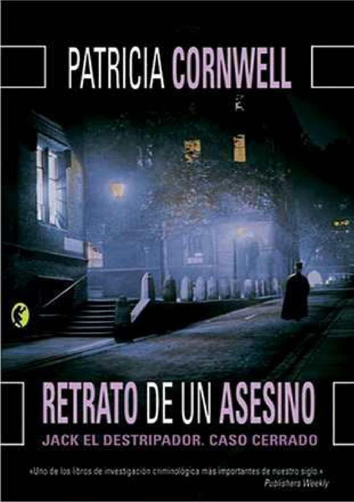 Calaméo - RETRATO DE UN ASESINO patricia cornweii