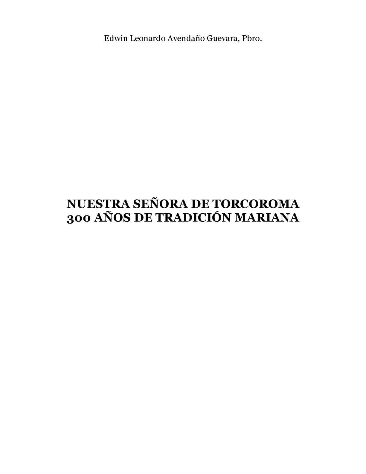 Calaméo - NUESTRA SEÑORA DE TORCOROMA - 300 AÑOS DE TRADICIÓN MARIANA