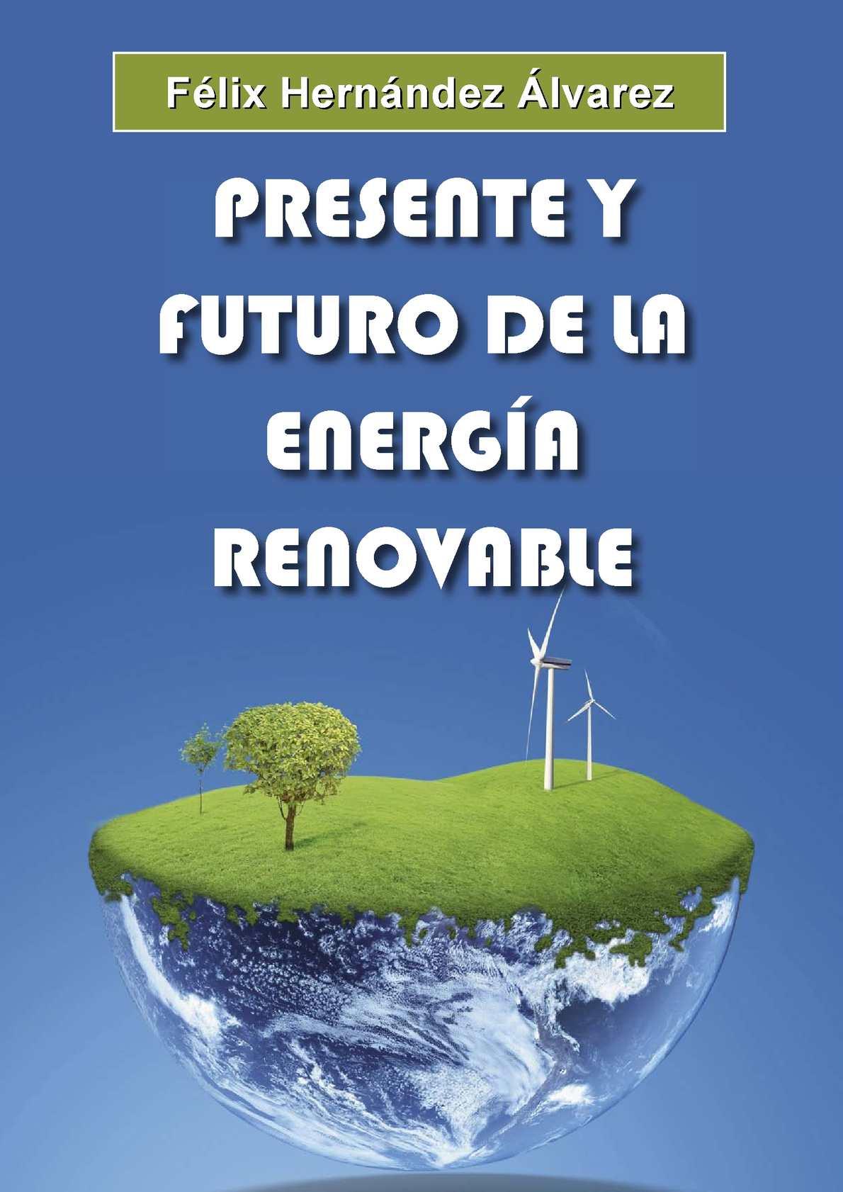 Presente y futuro de la energía renovable