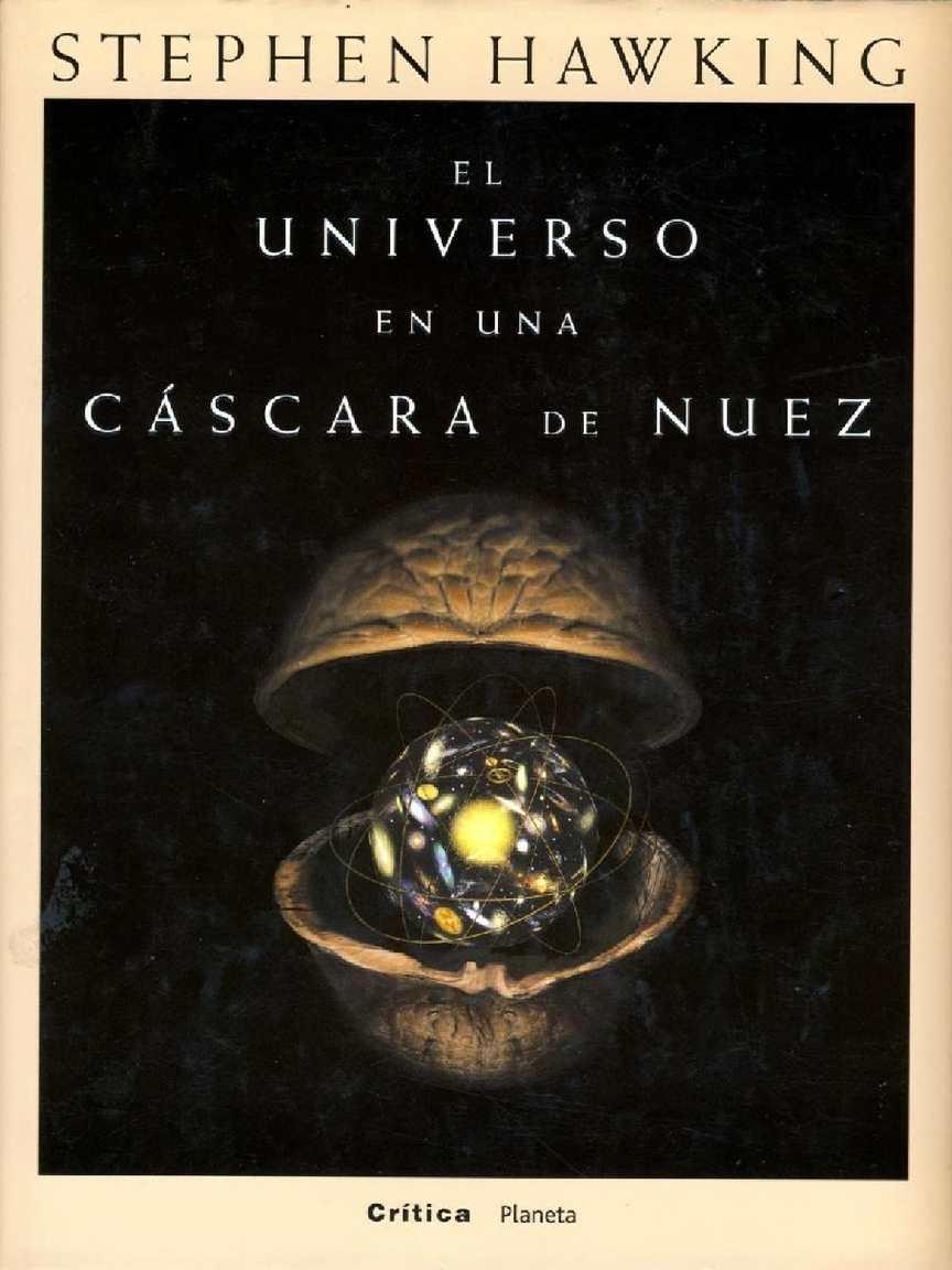 El Universo en la cascara de una Nuez