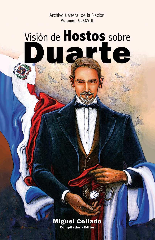 VOL 178. Visión de Hostos sobre Duarte. Miguel Collado