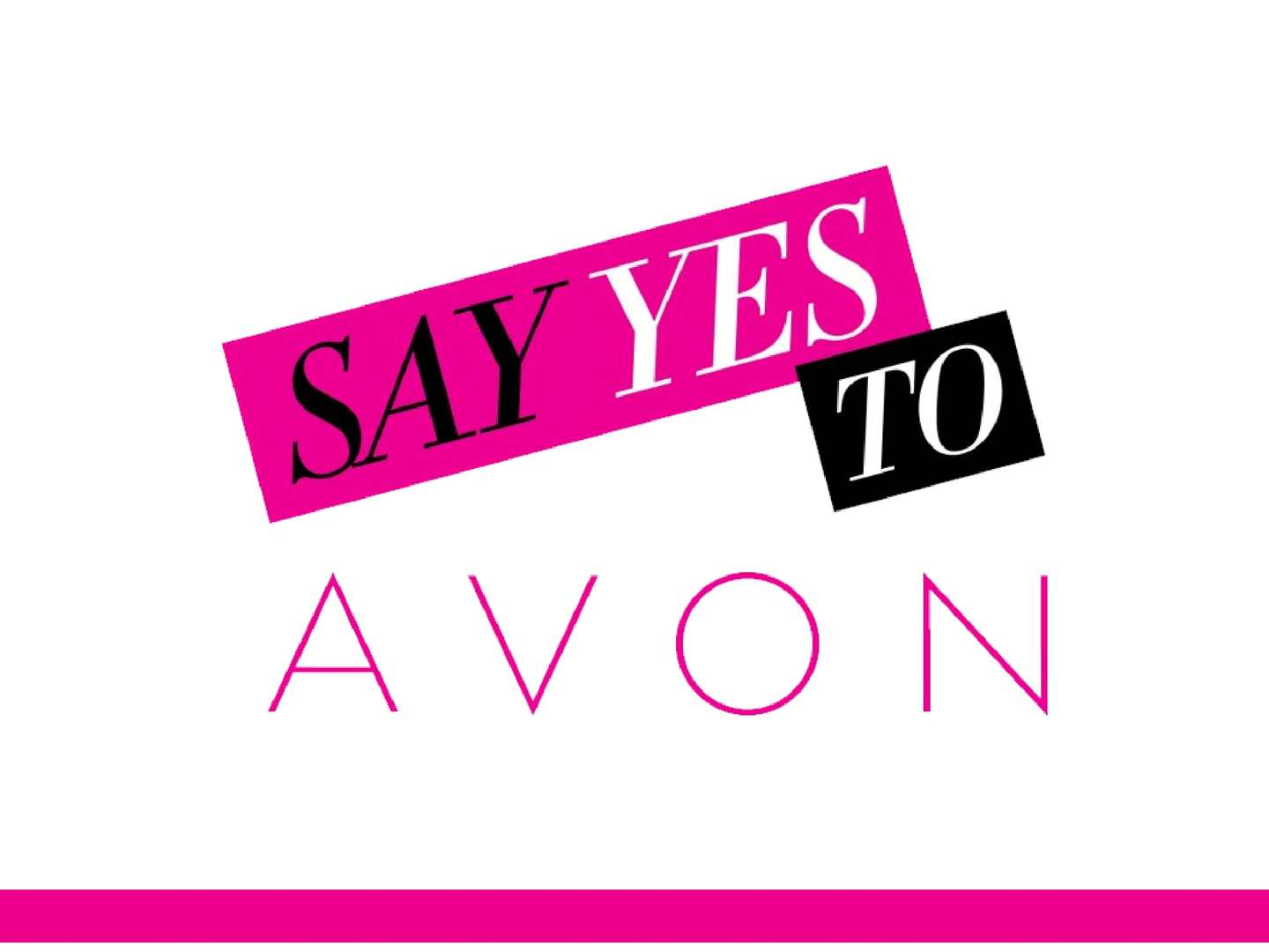 Missed our Say Yes to Avon Leadership Rally? Check out the slides! Great Incentives Inside!
