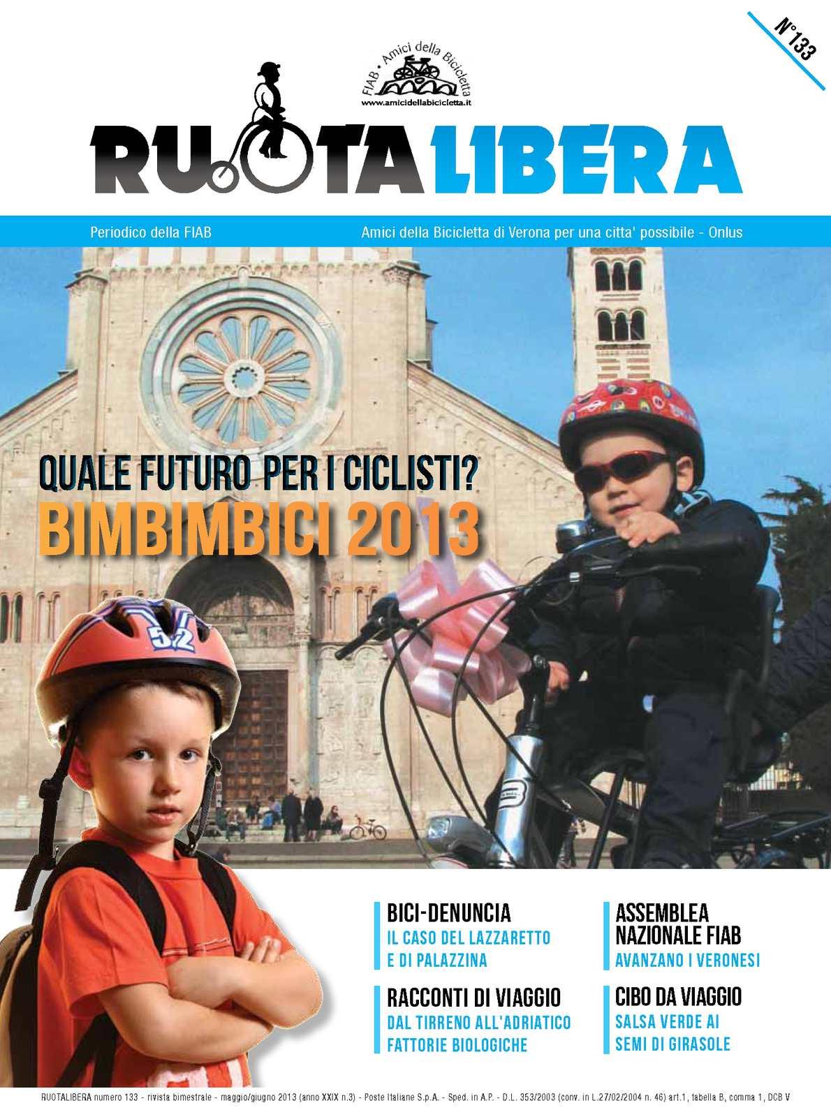 Ruotalibera 133 (maggio-agosto 2013) - FIAB AdB Verona