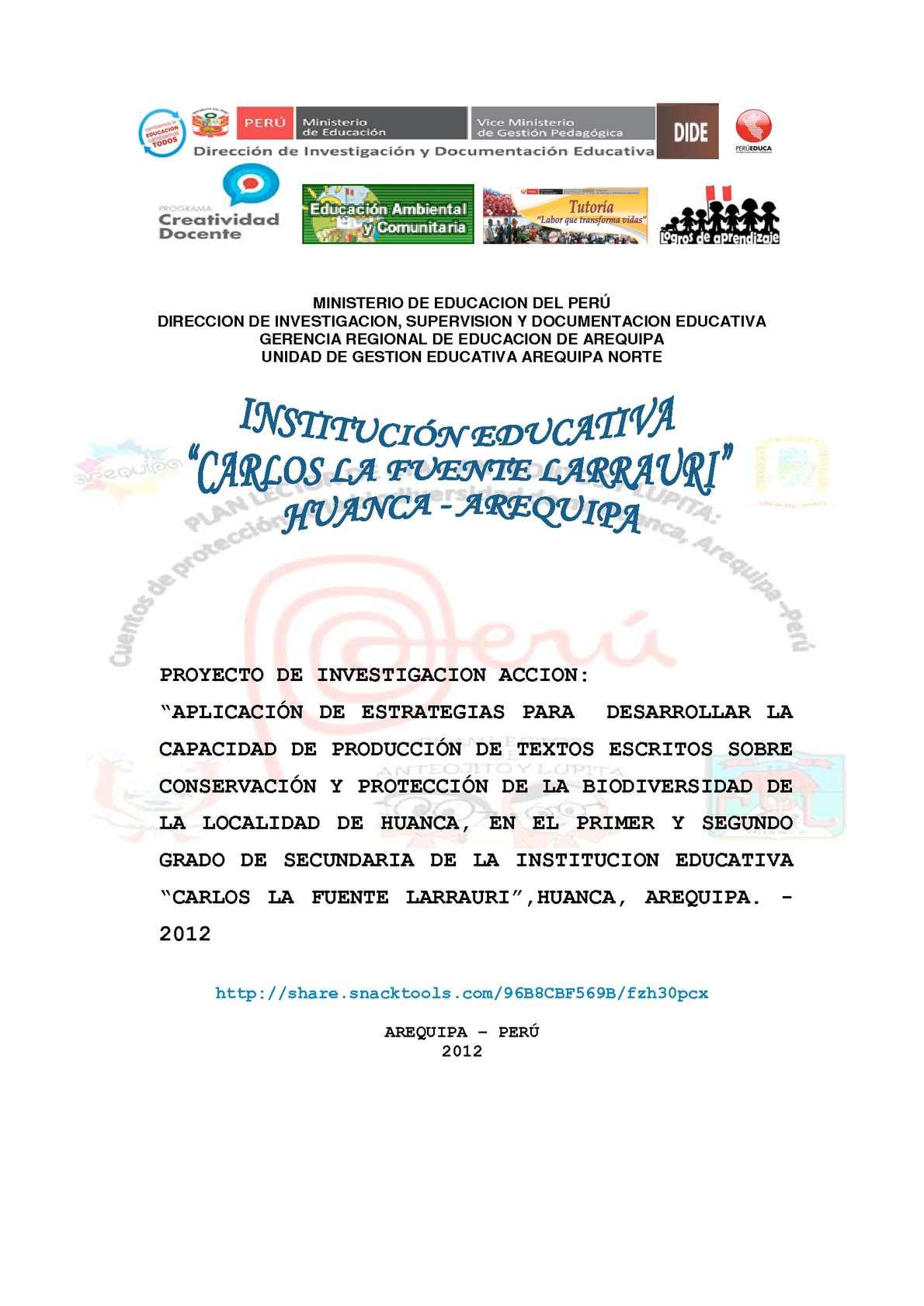 """PROYECTO DE INVESTIGACION ACCION:""""APLICACIÓN DE ESTRATEGIAS PARA  DESARROLLAR LA CAPACIDAD DE PRODUCCIÓN DE TEXTOS ESCRITOS SOBRE CONSERVACIÓN Y PROTECCIÓN DE LA BIODIVERSIDAD DE LA LOCALIDAD DE HUANCA, EN EL PRIMER Y SEGUNDO GRADO DE SECUNDARIA DE LA INS"""