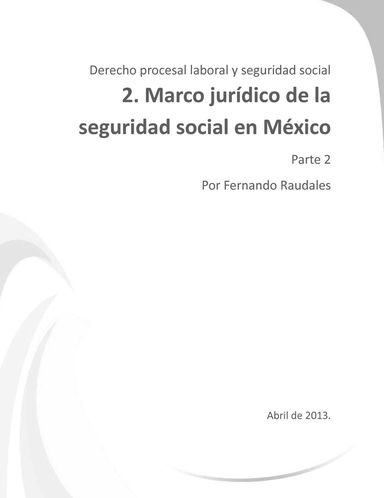 Calaméo - Marco jurídico de la seguridad social en México. Parte 2