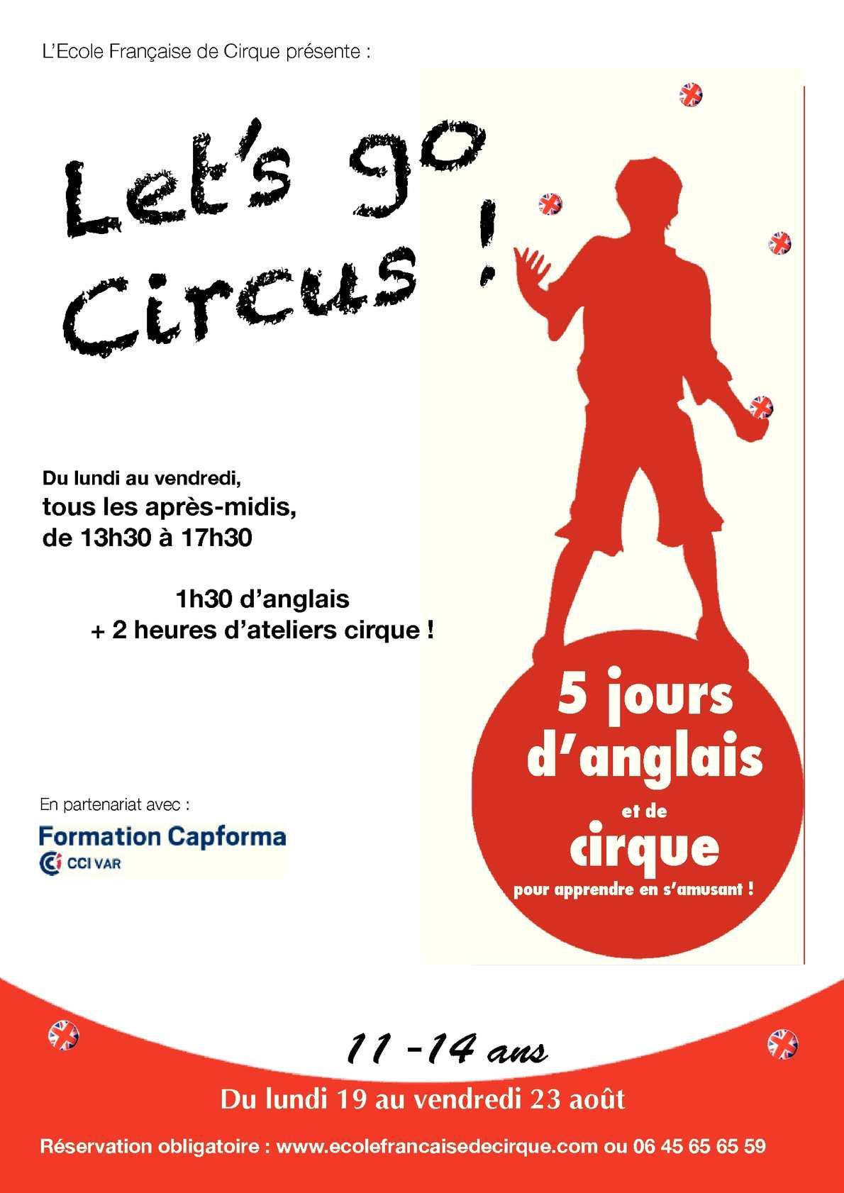Calam o let 39 s go circus 2013 stage anglais cirque par l - Chambre de commerce en anglais ...