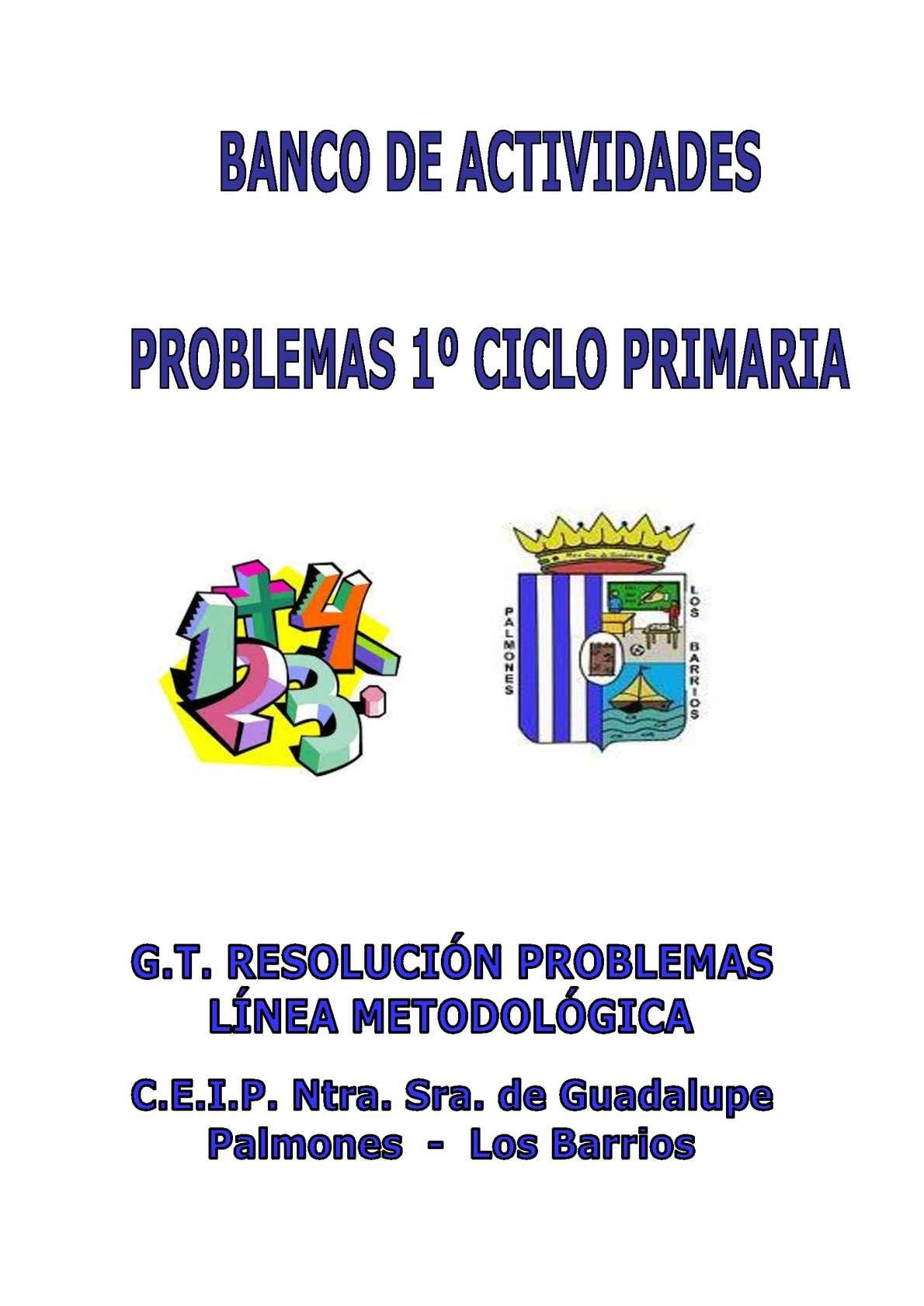 PROBLEMAS TALLER PRIMER CICLO PRIMARIA. CATALOGADOS Y SEPARADOS POR TIPOS.