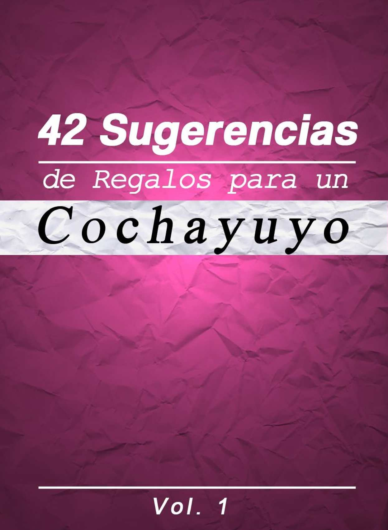 calam o 42 sugerencias de regalos para un cochayuyo