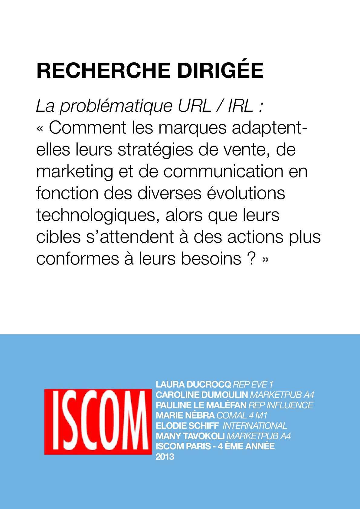 Calaméo - La problématique URL   IRL   « Comment les marques adaptentelles  leurs stratégies de vente, de marketing et de communication en fonction des  ... 6b952d82be5