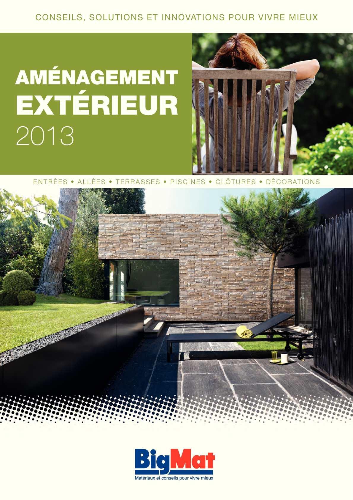 Calam o catalogue bigmat amenagement exterieur 2013 for Conseil amenagement exterieur