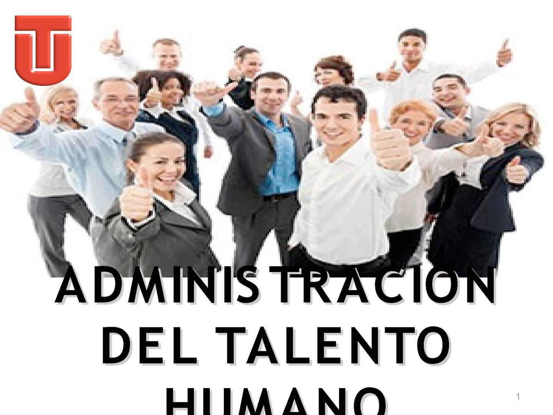 ADMINISTRACION DEL TALENTO HUMANO