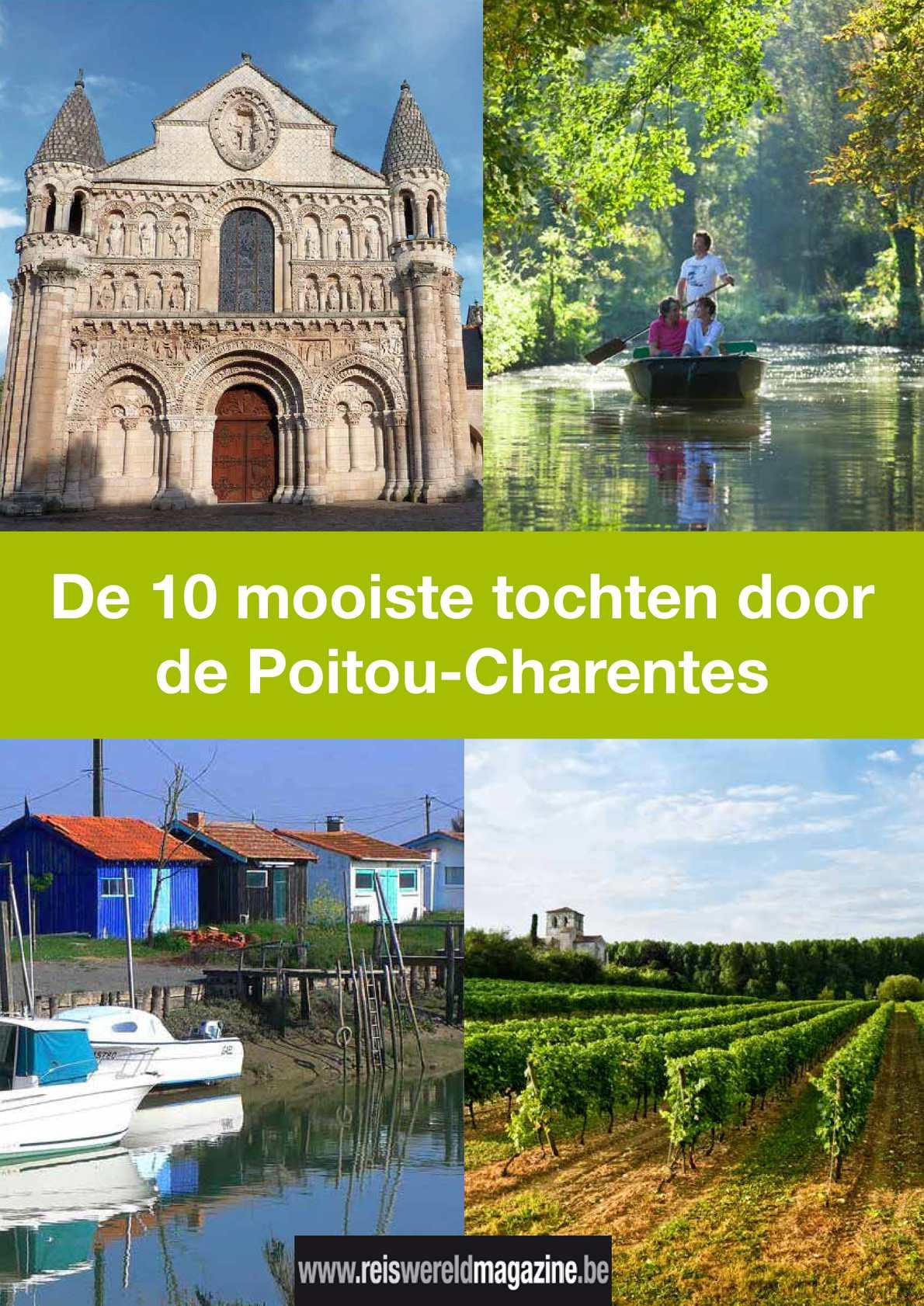 De 10 mooiste tochten door de Poitou-Charentes: reportage van Reiswereld Magazine.be