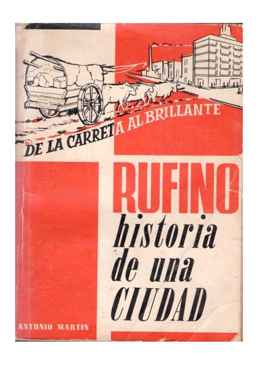 De la Carreta al Brillante - Rufino - Historia de una Ciudad