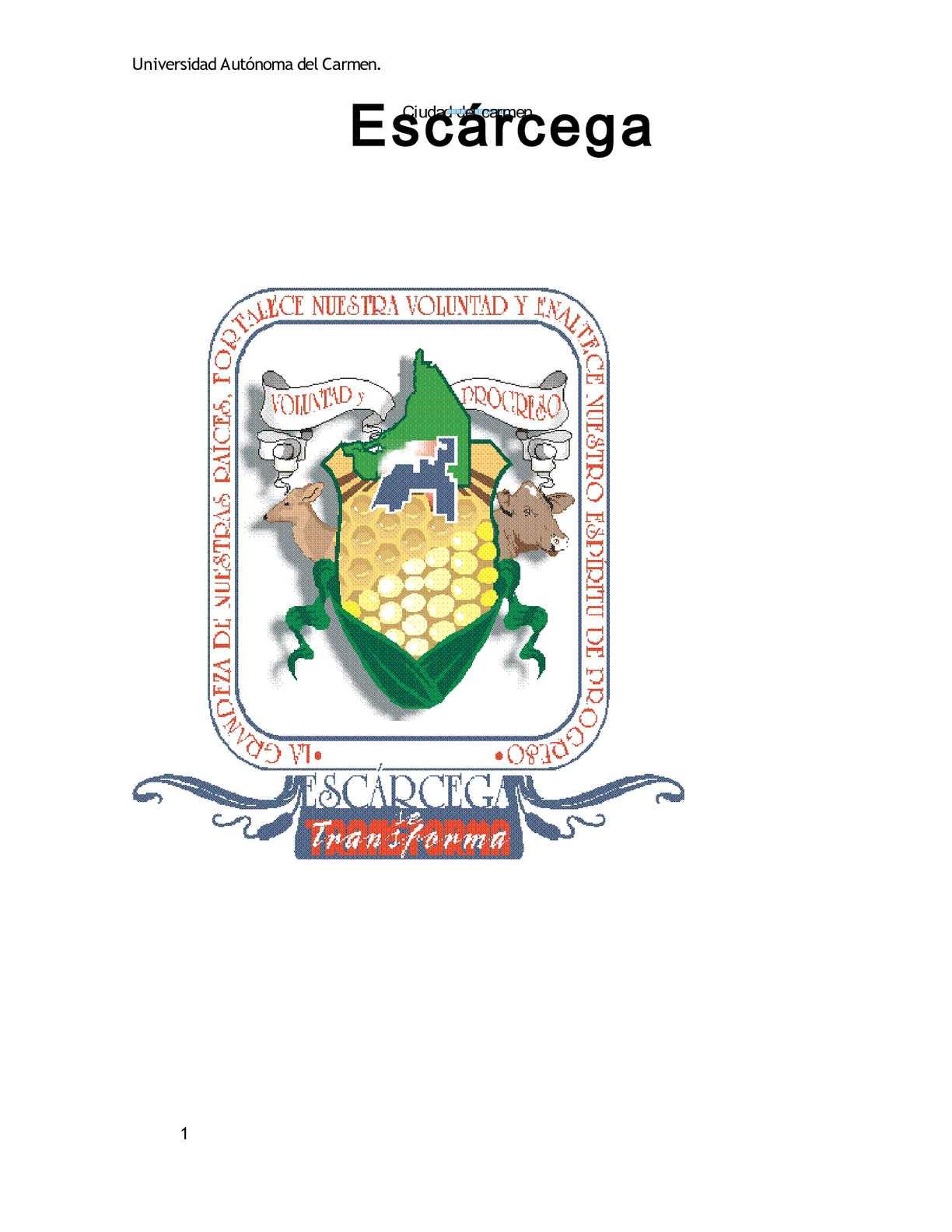 Información Turística de los municipios de Campeche. (Ciudad del Carmen y Escarcega)