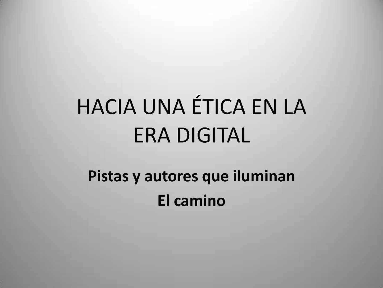 Calaméo - Hacia una ética de la era digital. Pistas y autores que ...