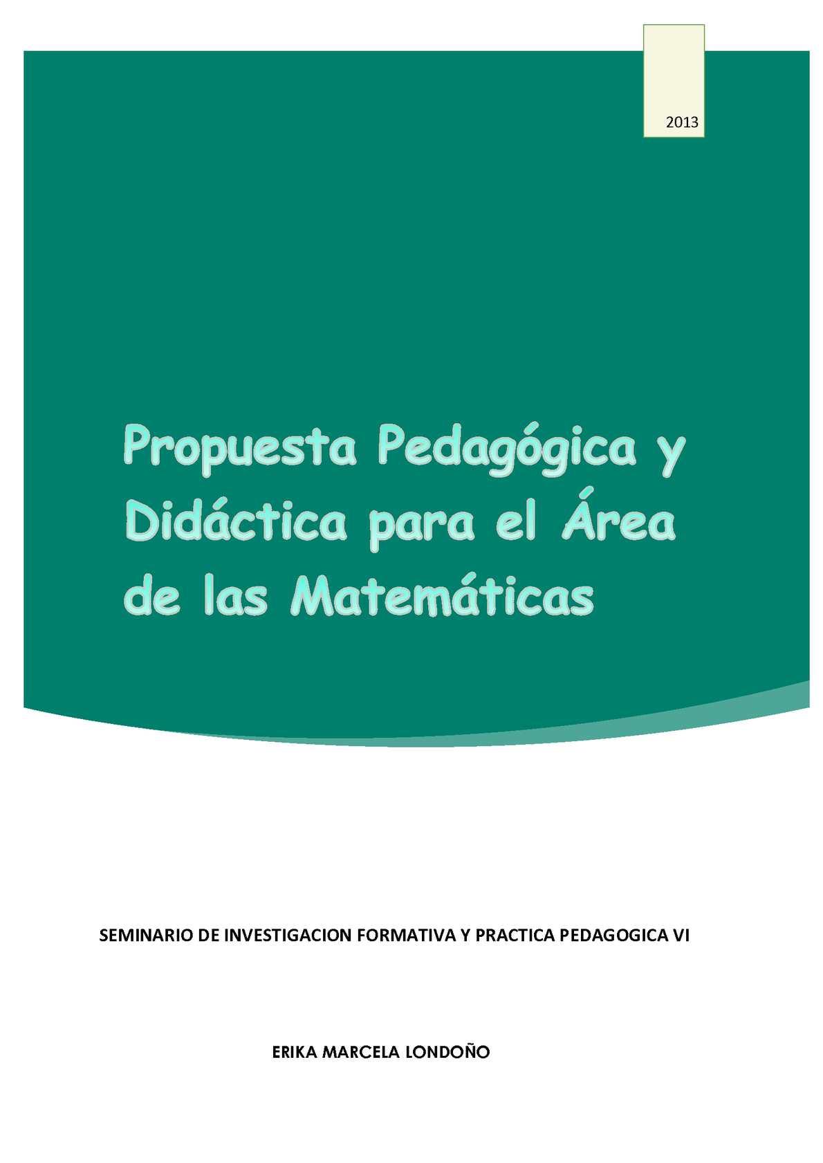 propuesta pedagogica y didactica para las matematicas