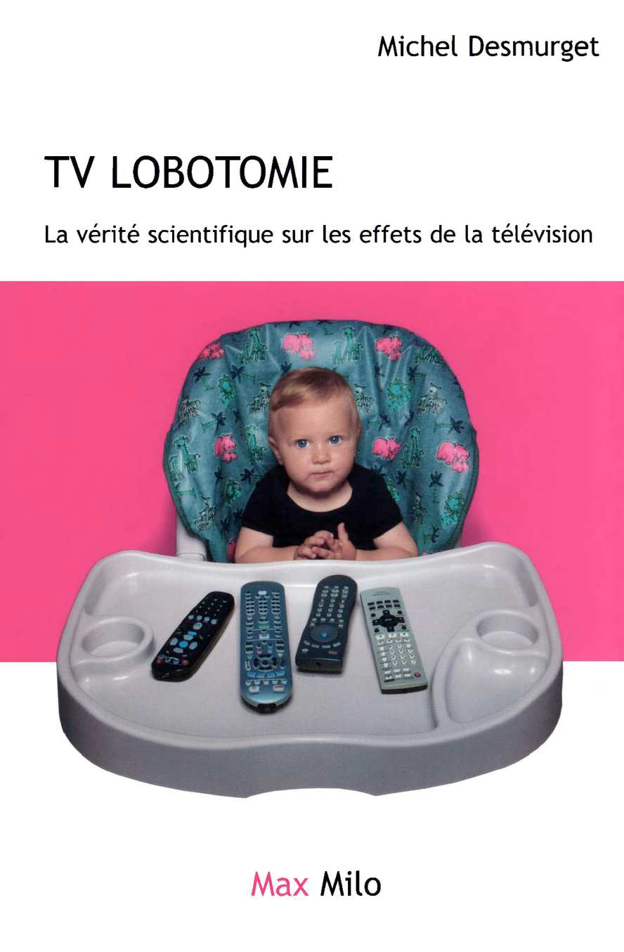 Calaméo - Michel Desmurget   TV Lobotomie (2011) 6fb1b2aad4d
