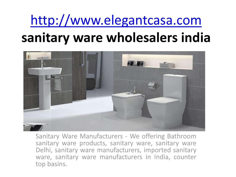 Calaméo - sanitary ware wholesalers india http://www.elegantcasa.com ...