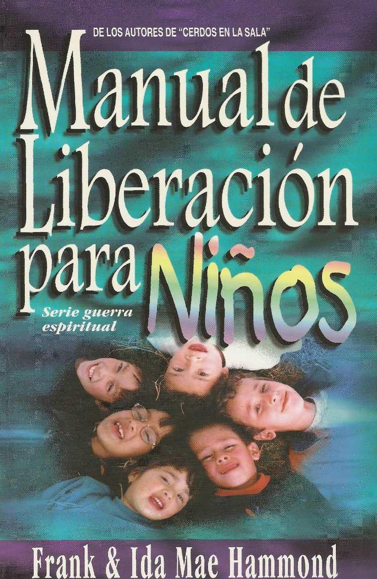 MANUAL DE LIBERACION PARA NIÑOS