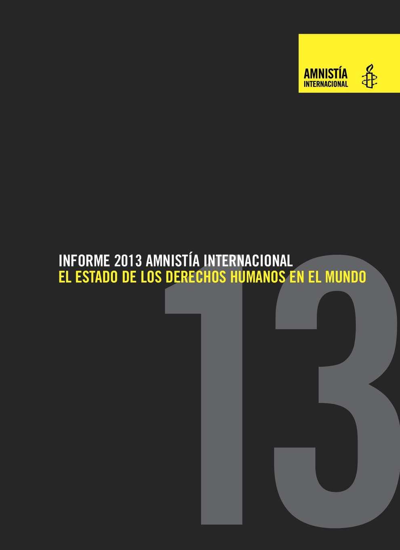 Calaméo - INFORME 2013 AMNISTÍA INTERNACIONAL: EL ESTADO DE LOS ...