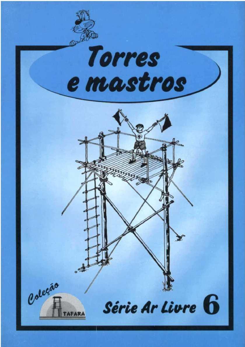 série ar livre - torres e mastros