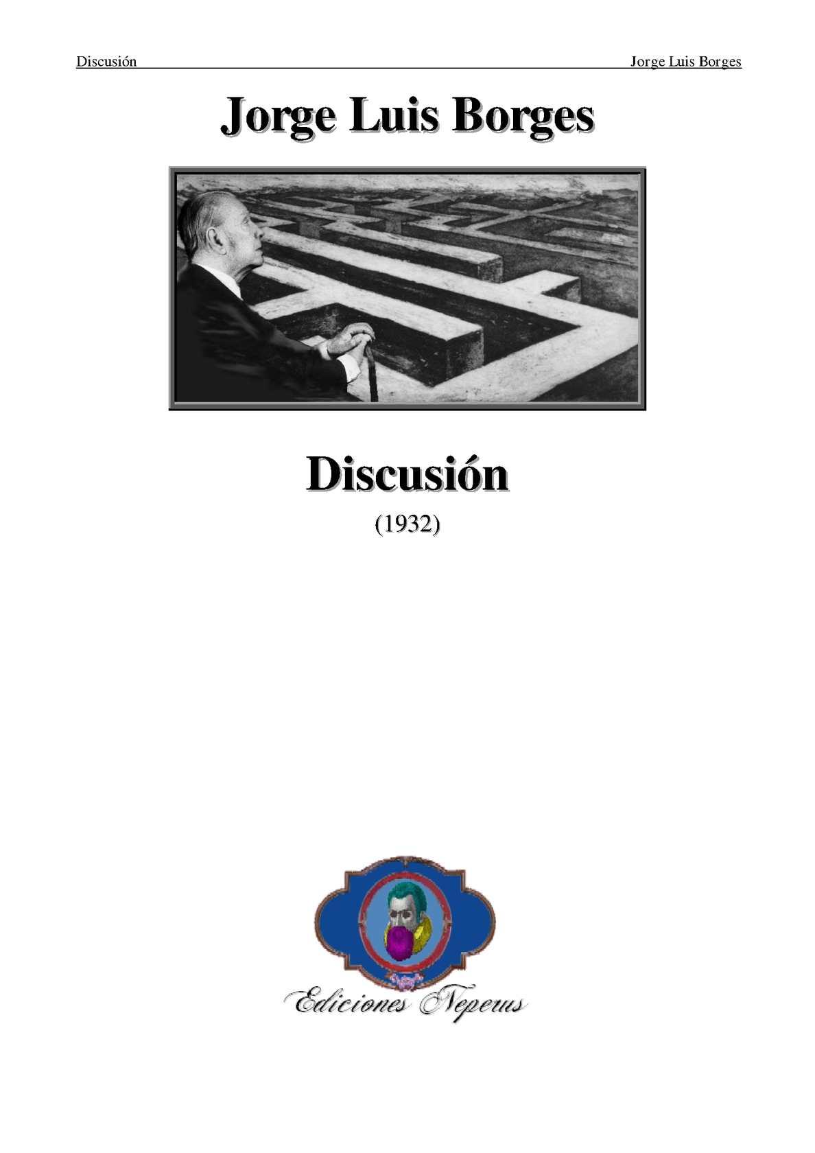 Calaméo - Jorge Luis Borges: Discusión 1932