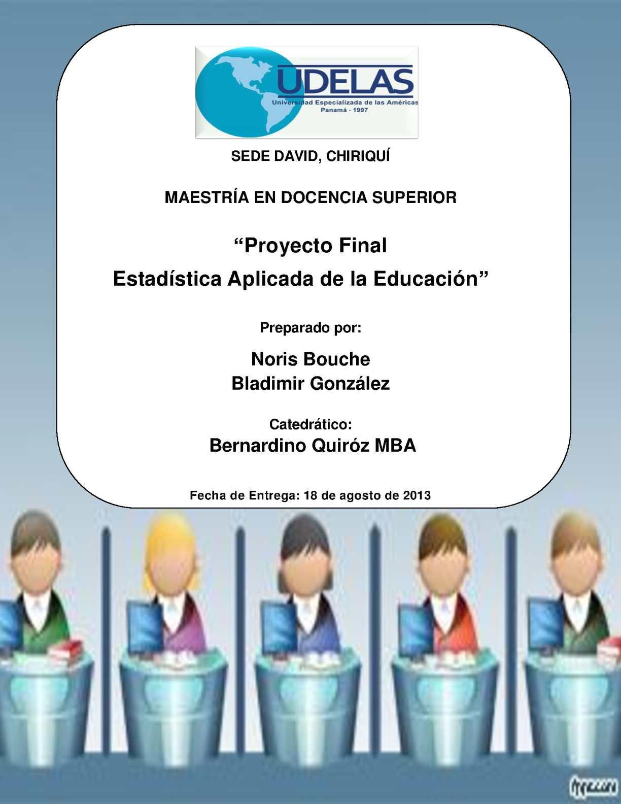 PROYECTO FINAL ESTADISTICA APLICADA A LA EDUCACION